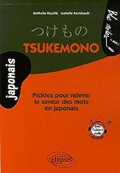 Tsukemono : Pickles pour relever la saveur des mots en japonais