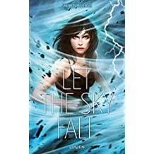 Sky Fall, Tome 1 : Let the sky fall