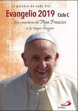 Evangelio 2019 con el Papa Francisco - letra grande: Ciclo C (Evangelios y Misales)