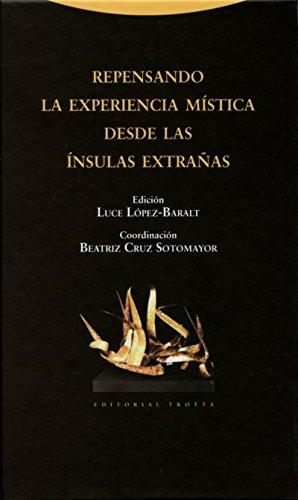 Repensando la experiencia mística desde las ínsulas extrañas por Luce López Baralt