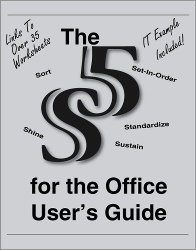 The 5S for the Office User's Guide (Revised Edition 2014 with over 35 Dropbox File Links to Excel Worksheets)) (English Edition)