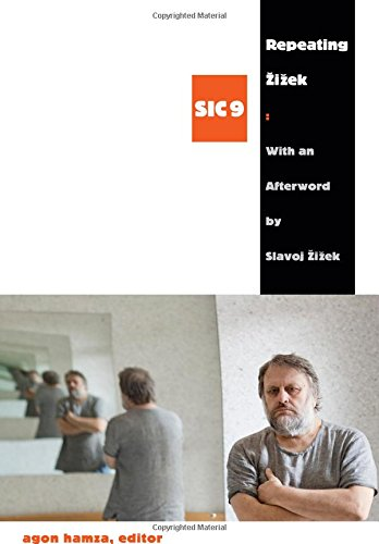 Repeating Zizek ([SIC] Series)