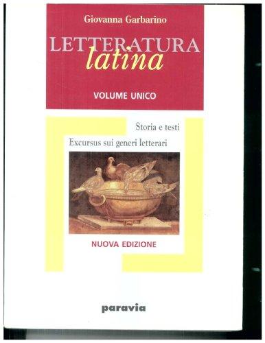 Letteratura latina. Storia e testi. Per i Licei e gli Ist. Magistrali