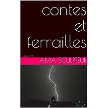contes et ferrailles: catalogue oeuvres 2018