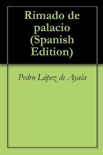 Rimado de palacio por Pedro López de Ayala