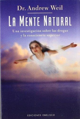 Portada del libro La mente natural (SALUD Y VIDA NATURAL)