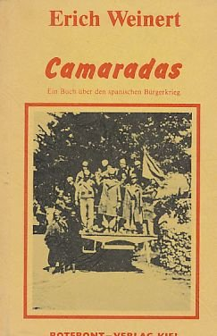 Camaradas. Ein Buch über den spanischen Bürgerkrieg.
