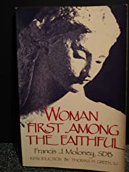 Woman First Among the Faithful