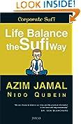 #6: Life Balance The Sufi Way
