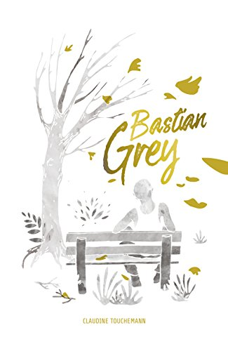 Bastian Grey (French Edition)