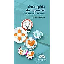 Guía rápida de urgencias en pequeños animales - Libros de veterinaria - Editorial Servet