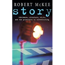 [Story: Substance, Structure, Style and the Principles of Screenwriting] (By: Robert McKee) [published: November, 2005]