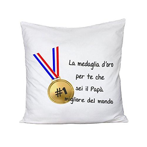 Cuscino festa del papà la medaglia d'oro per te che sei il miglior papà del mondo - humor - happy father's day - idea regalo - in cotone