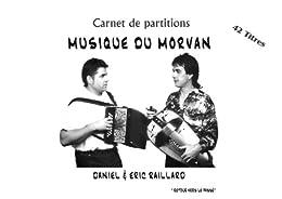 42 partitions de musique du Morvan par [Raillard, Eric]