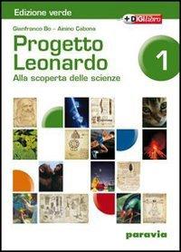 Progetto Leonardo. Tomo D: La Terra nell'universo. Per la Scuola media