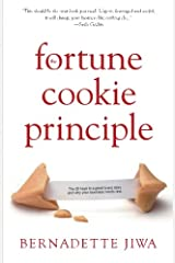 The Fortune Cookie Principle: The 20 keys to a great brand story and why your business needs one. Paperback