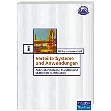 Verteilte Systeme und Anwendungen (Pearson Studium - IT)