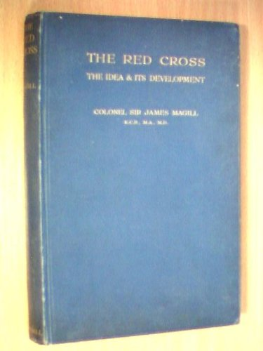 the-red-cross-the-idea-and-its-development-a-sketch