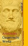 Aristoteles: Gesammelte Werke: Andhofs große Literaturbibliothek