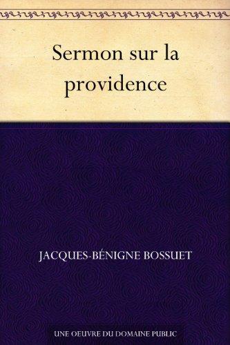 Sermon sur la providence (French Edition)