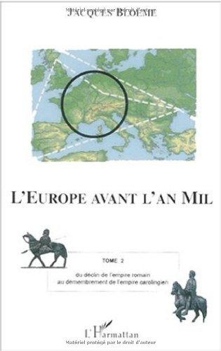 L'Europe avant l'an mil par Jacques Bloeme
