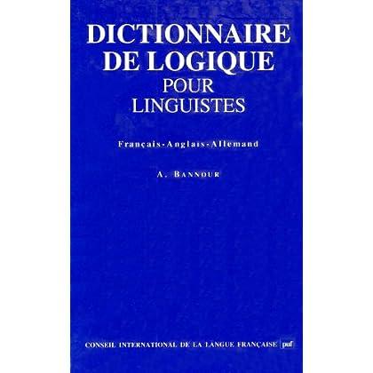 Dictionnaire de logique pour linguistes