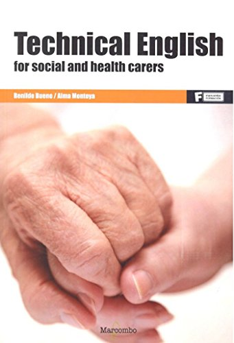 *Technical English for social and health carers (MARCOMBO FORMACIÓN)