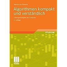 Algorithmen kompakt und verständlich: Lösungsstrategien am Computer