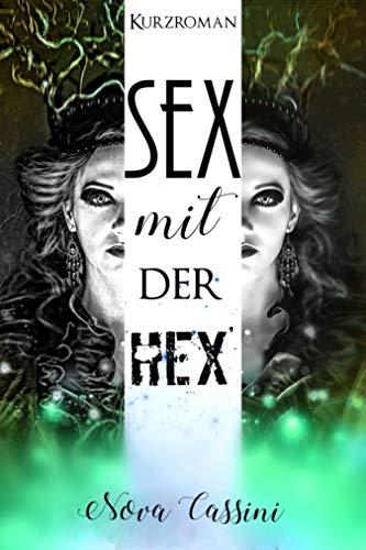 Sex mit der Hex´ von [Cassini, Nova]