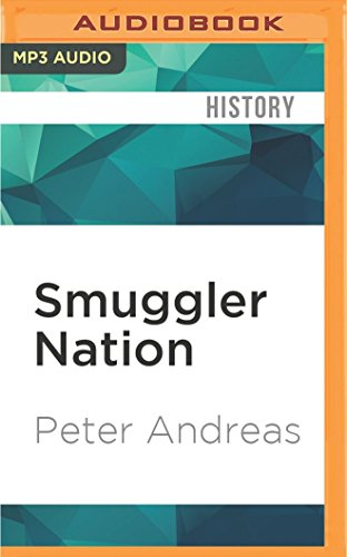 Smuggler Nation: How Illicit Trade Made America