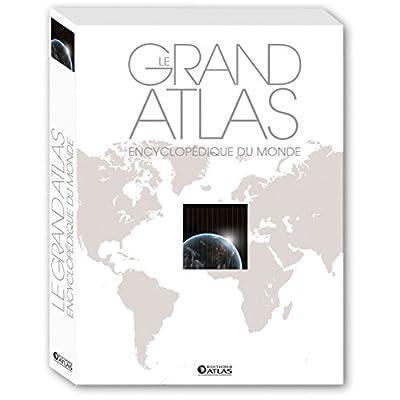 Le Grand Atlas encyclopédique du monde (éd. luxe): édition luxe