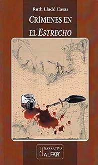 Crímenes en el Estrecho par Ruth Lladó Casas