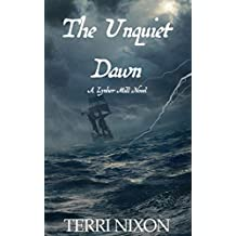 The Unquiet Dawn (The Lynher Mill Chronicles Book 0)