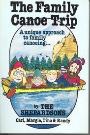 The Family Canoe Trip: A Unique Approach to Family Canoeing by Shepardson, Carl (1985) Paperback