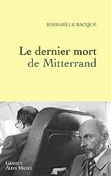 Le dernier mort de Mitterrand (Documents Français)