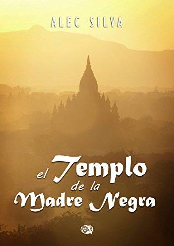 El Templo de la Madre Negra por Alec Silva