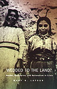 Wedded to the Land?: Gender, Boundaries, and Nationalism in Crisis (Post-Contemporary Interventions / Latin America in Translation)