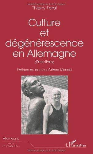 Culture et degenerescence en Allemagne