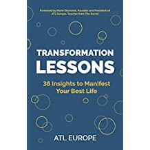 Transformation Lessons: 38 Insights to Manifest Your Best Life (English Edition)