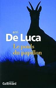 vignette de 'Le Poids du papillon (Erri DE LUCA)'