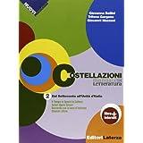 Costellazioni. Manuale di letteratura. Con materiali per il docente. Con espansione online. Per le Scuole superiori: 2