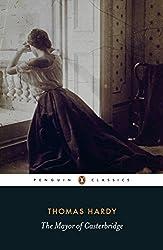 The Mayor of Casterbridge (Penguin Classics)