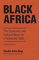 [Black Africa] The Economic and Cultural Basis for a Federated State (English, French) ] BY [Diop, Cheikh Anta]Paperback