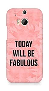 AMEZ today will be fabulous Back Cover For HTC One M8