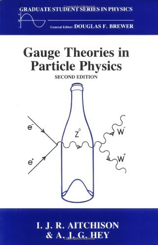 Gauge Thetheoriesin Particle Physics, Second Edition: A Practical Introduction (Science series in physics) by Ian J.R. Aitchison (1989-01-01)