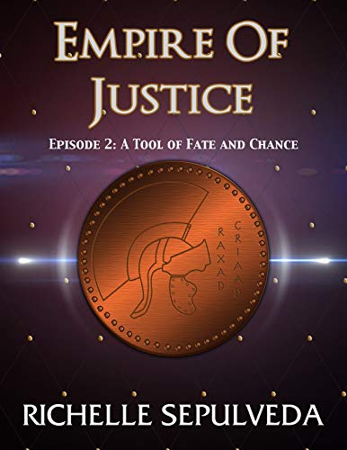 2: A Tool of Fate and Chance: Empire of Justice (English Edition) - Zwei-tool