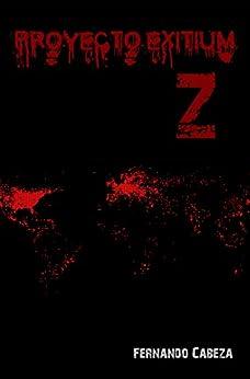 Proyecto Exitium Z por Fernando Cabeza