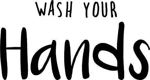 Vinyl-Wandaufkleber - Wash Your Hands - 40,6 x 76,2 cm - Clean Household Modern Home Bad Dekoration - Lustige Indoor Outdoor Wand Arbeitsplatz Restaurant Cafe Bar Restroom Decor (Outdoor-bar Dekorationen)