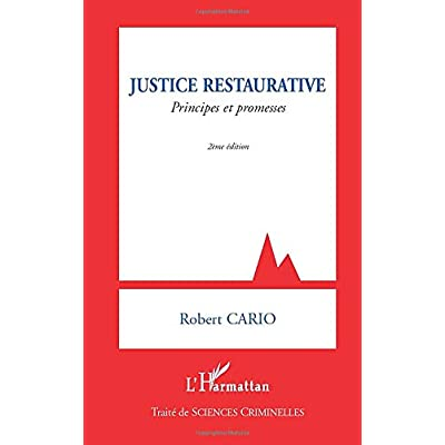 Justice restaurative: Principes et promesses (2e édition)