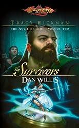 The Survivors: Tracy Hickman Presents the Anvil of Time (Dragonlance): 2 (Dragonlance: Anvil of Time)